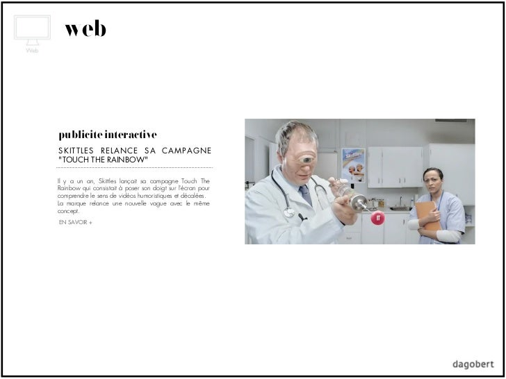 "webpublicité interactiveSKITTLES RELANCE SA CAMPAGNE""TOUCH THE RAINBOW""Il y a un an, Skittles lançait sa campagne Touch Th..."