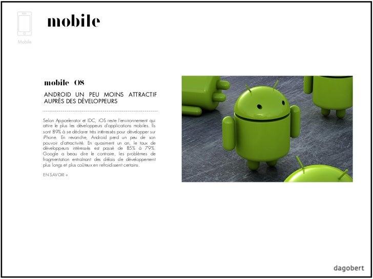 mobilemobile +OSANDROID UN PEU MOINS ATTRACTIFAUPRÈS DES DÉVELOPPEURSSelon Appcelerator et IDC, iOS reste lenvironnement q...