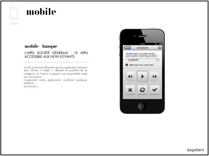 mobilemobile + banqueLAPPLI SOCIÉTÉ GÉNÉRALE : 1E APPLIACCESSIBLE AUX NON VOYANTSLa SG a annoncé fièrement que son applicat...