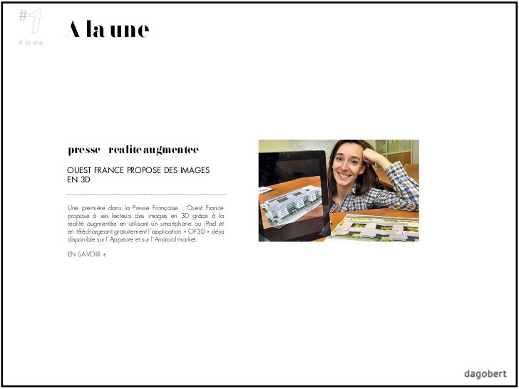 A la unepresse + réalité augmentéeOUEST FRANCE PROPOSE DES IMAGESEN 3DUne première dans la Presse Française : Ouest France...