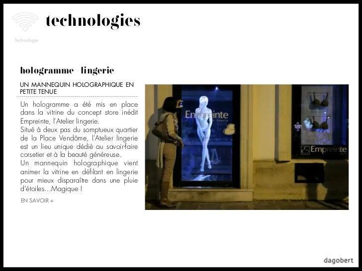 technologieshologramme + lingerieUN MANNEQUIN HOLOGRAPHIQUE ENPETITE TENUEUn hologramme a été mis en placedans la vitrine ...