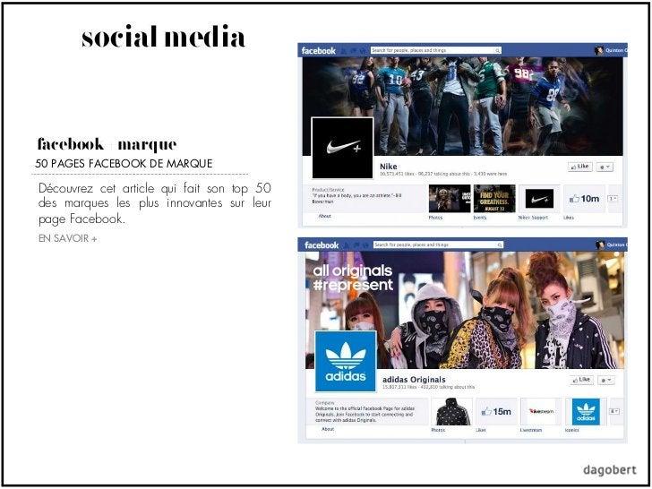social mediafacebook + marque50 PAGES FACEBOOK DE MARQUEDécouvrez cet article qui fait son top 50des marques les plus inno...