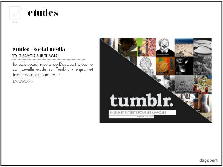etudesétudes + social mediaTOUT SAVOIR SUR TUMBLRLe pôle social media de Dagobert présentesa nouvelle étude sur Tumblr, «...