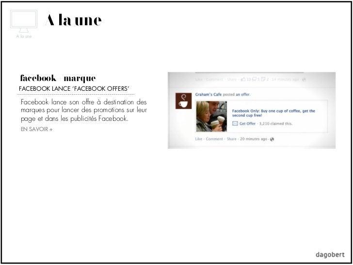 À la unefacebook + marqueFACEBOOK LANCE 'FACEBOOK OFFERS'Facebook lance son offre à destination desmarques pour lancer des...