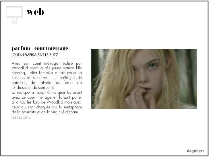 webparfum + court métrageLOLITA LEMPIKA FAIT LE BUZZAvec son court métrage réalisé parWoodkid avec la très jeune actrice E...