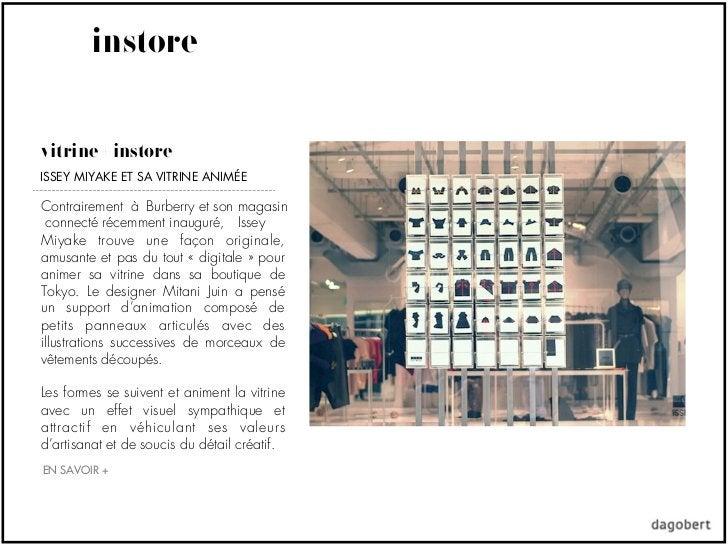 instorevitrine + instoreISSEY MIYAKE ET SA VITRINE ANIMÉEContrairement à Burberry et son magasin connecté récemment inaugu...