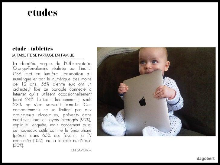 etudesetude + tablettesLA TABLETTE SE PARTAGE EN FAMILLELa dernière vague de lObservatoireOrange-Terrafemina réalisée par ...
