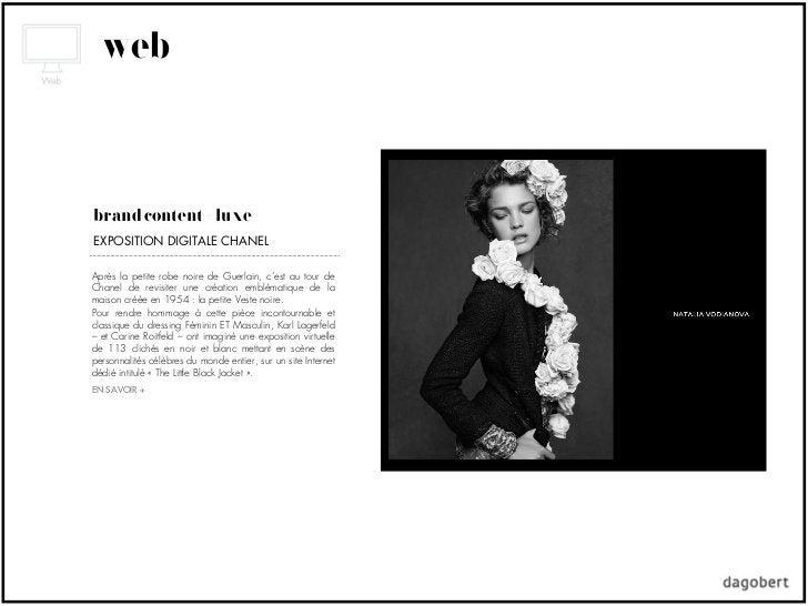 webbrand content + luxeEXPOSITION DIGITALE CHANELAprès la petite robe noire de Guerlain, c'est au tour deChanel de revisit...