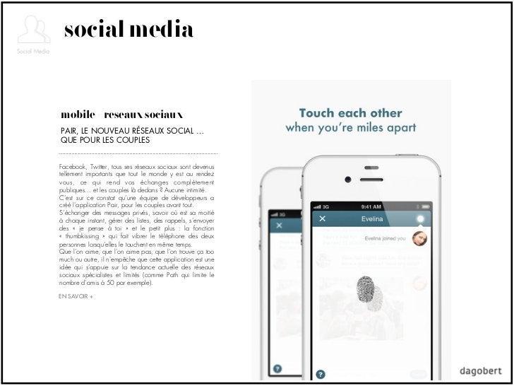 social mediamobile + réseaux sociauxPAIR, LE NOUVEAU RÉSEAUX SOCIAL …QUE POUR LES COUPLESFacebook, Twitter, tous ses résea...