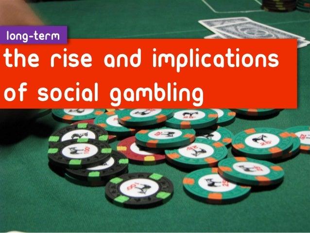 Long-termRise of social gaming indeveloping markets