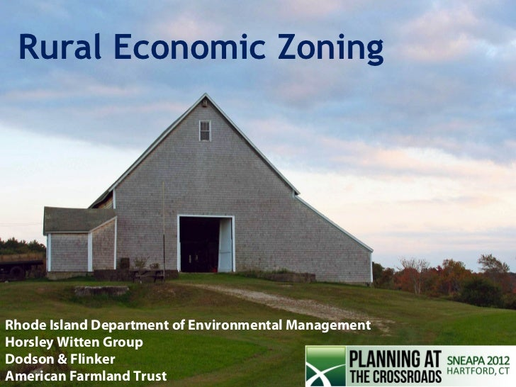 Rural Economic ZoningRhode Island Department of Environmental ManagementHorsley Witten GroupDodson & Flinker              ...