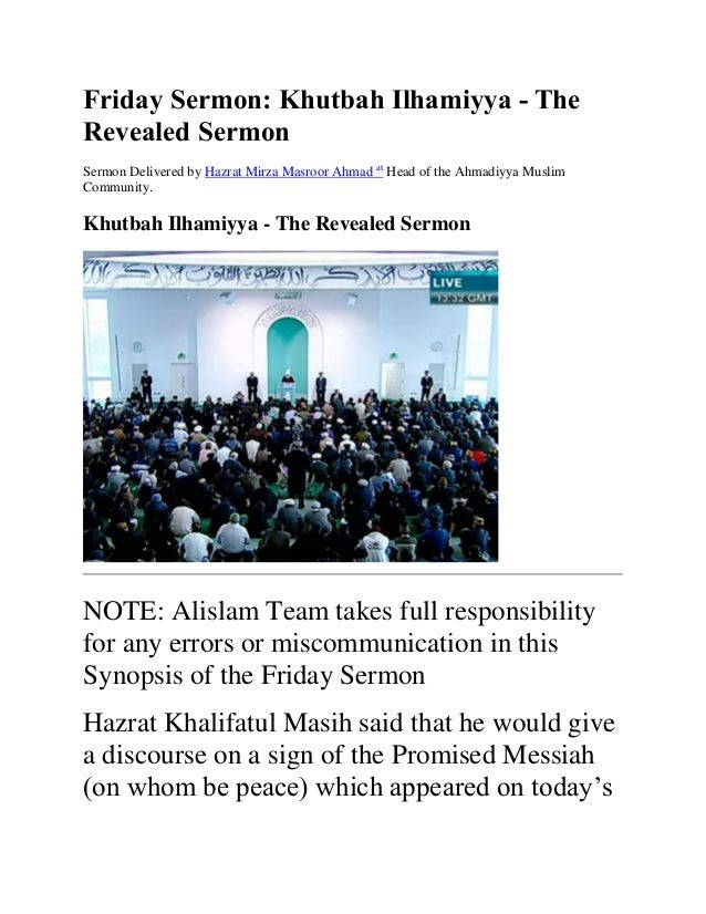 Friday Sermon: Khutbah Ilhamiyya - The Revealed Sermon Sermon Delivered by Hazrat Mirza Masroor Ahmad at Head of the Ahmad...