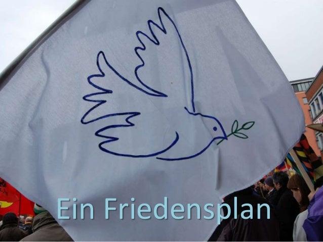 Ein Friedensplan