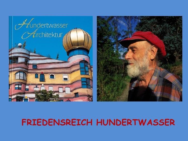 Friedensreich hundertwasser architektur for Hundertwasser architektur