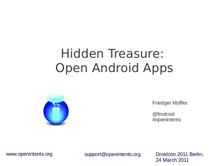 Hidden Treasure:                      Open Android Apps                                                    Friedger Müffke...