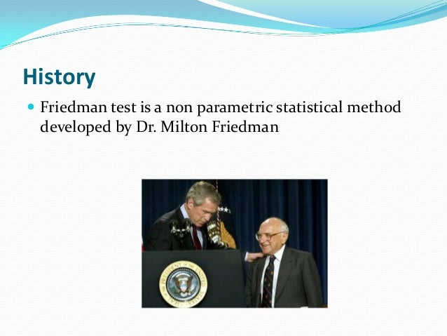 Friedman two way analysis of  variance by Slide 3