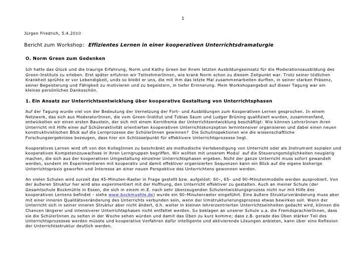 1   Jürgen Friedrich, 5.4.2010  Bericht zum Workshop: Effizientes Lernen in einer kooperativen Unterrichtsdramaturgie  O. ...