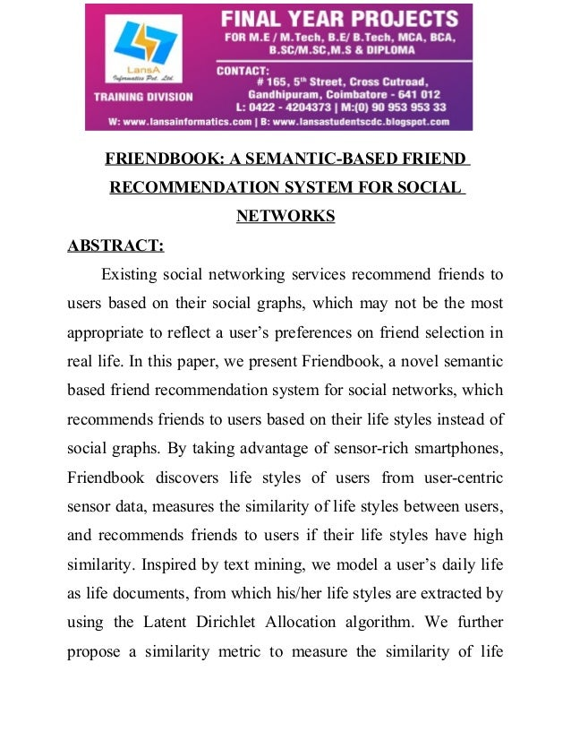 a social network based recommender system snrs One of them is the integration of social networks in recommender systems creating a new paradigm of recommender systems called the social network-based recommender system (snrs) in order to receive recommendations, these snrss require users to have, or provide, suitable social networks.