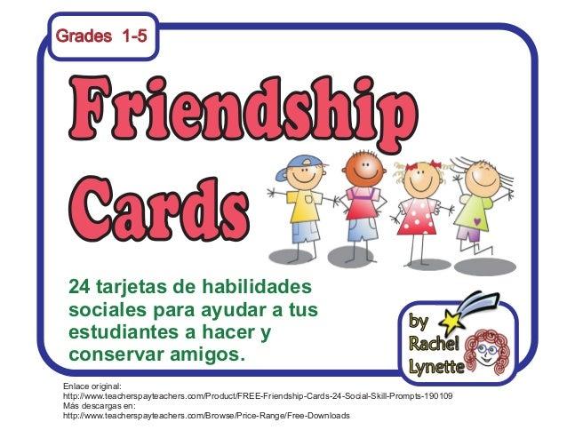 Grades 1-5 24 tarjetas de habilidades sociales para ayudar a tus estudiantes a hacer y conservar amigos. Enlace original: ...