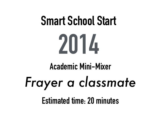 smart school start 2014 academic mini mixer frayer a classmate estimated time 20 minutes