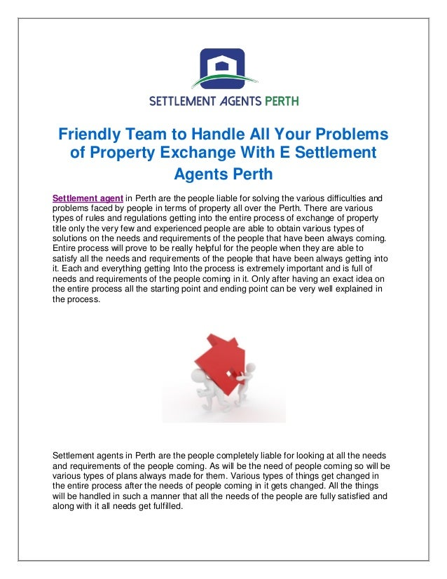 Friendly Team to Handle All Your Problems of Property Exchange With E Settlement Agents Perth Settlement agent in Perth ar...