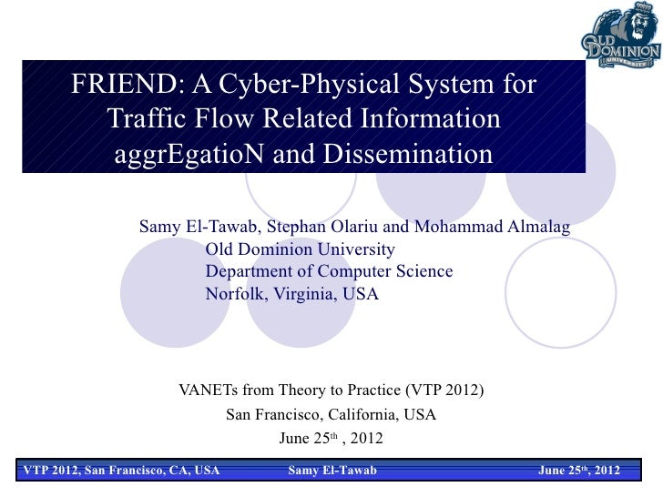 FRIEND: A Cyber-Physical System for         Traffic Flow Related Information          aggrEgatioN and Dissemination       ...