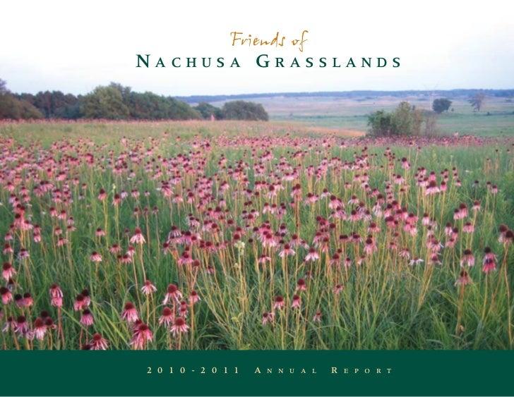Friends ofNACHUSA GRASSLANDS2 0 1 0 - 2 0 1 1   A   N N U A L   R   E P O R T