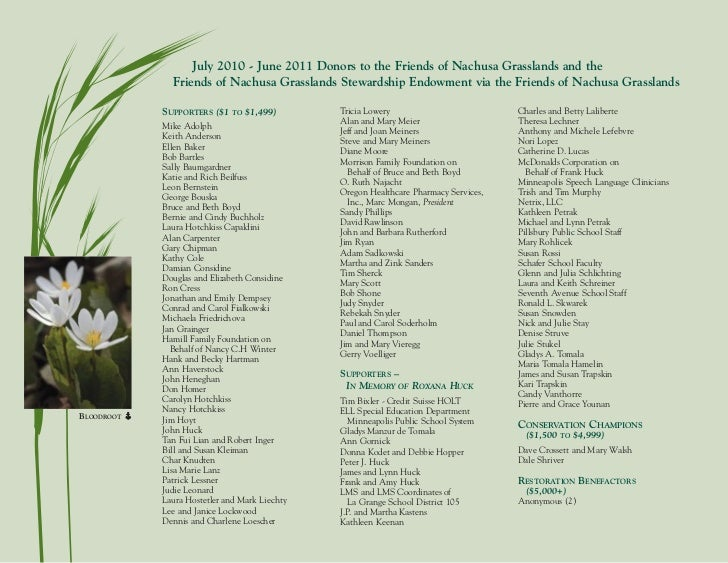 July 2010 - June 2011 Donors to the Friends of Nachusa Grasslands and the              Friends of Nachusa Grasslands Stewa...