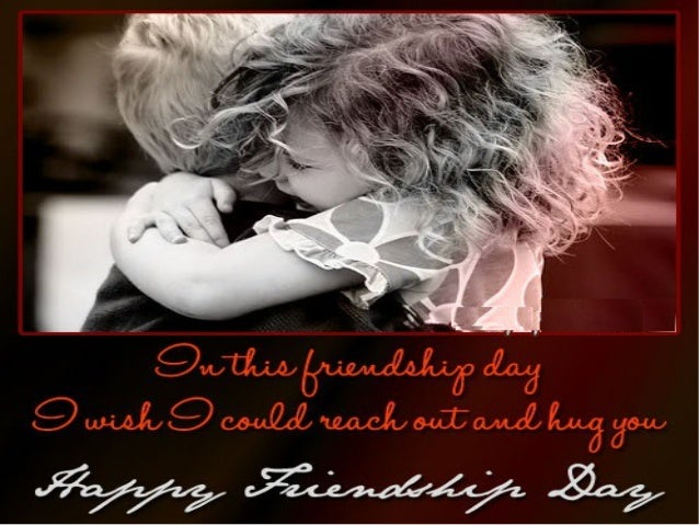 Friendship Day Greetingsfriendship Day Wishes Love Wishes Quotes