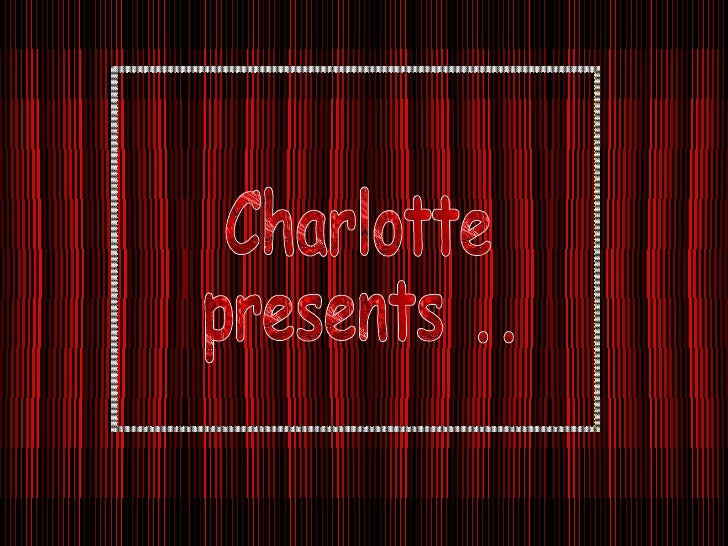 Friendship is ... Slides will advance automatically   Charlotte presents ..