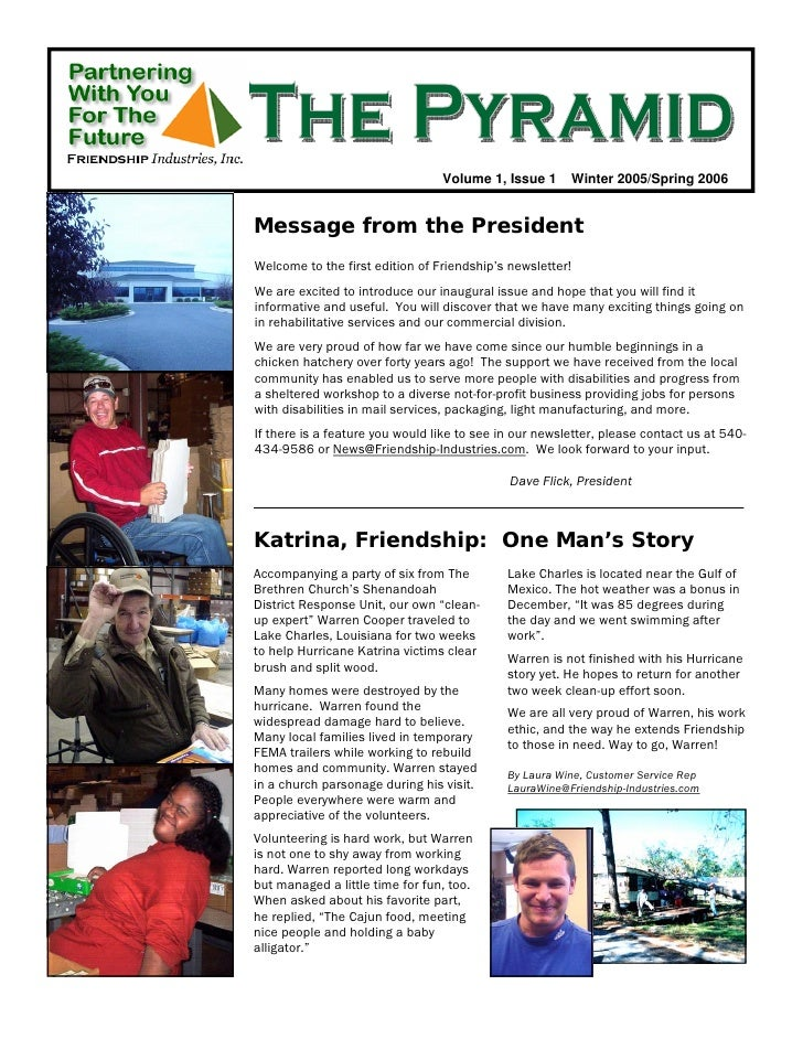 Volume 1, Issue 1      Winter 2005/Spring 2006   Message from the President Welcome to the first edition of Friendship's n...