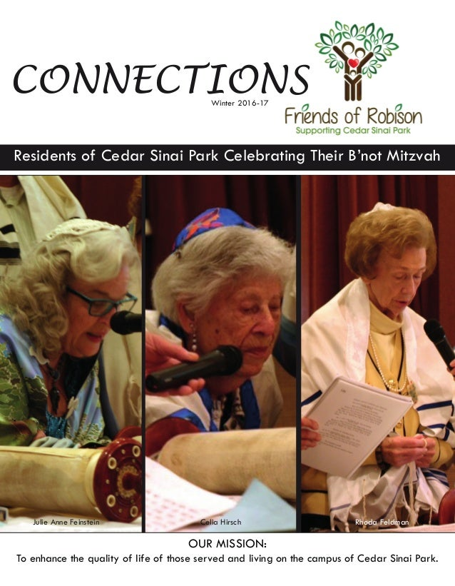 CONNECTIONS OUR MISSION: To enhance the quality of life of those served and living on the campus of Cedar Sinai Park. Wint...