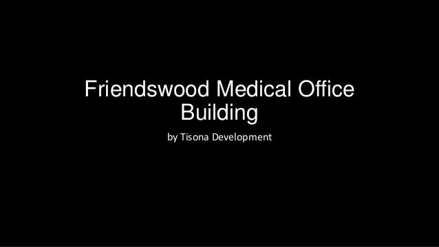 Friendswood Medical Office Building by Tisona Development