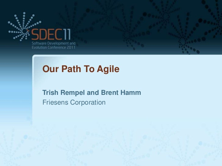 Our Path To AgileTrish Rempel and Brent HammFriesens Corporation