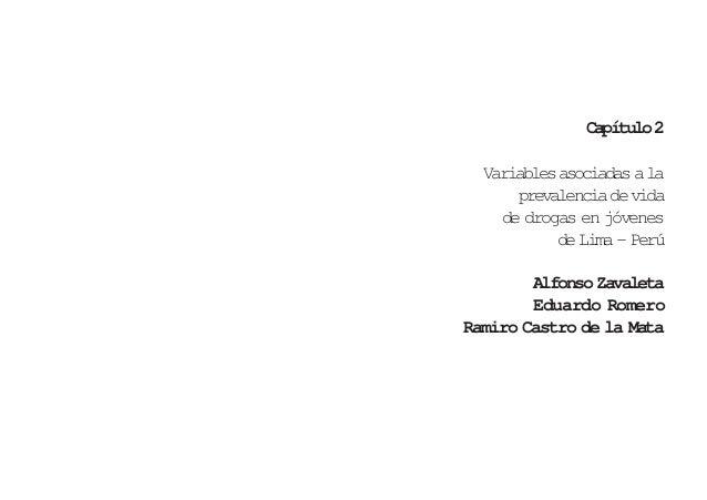 Capítulo 2       Variables asociadas a la           prevalencia de vida         de drogas en jóvenes                de Lim...