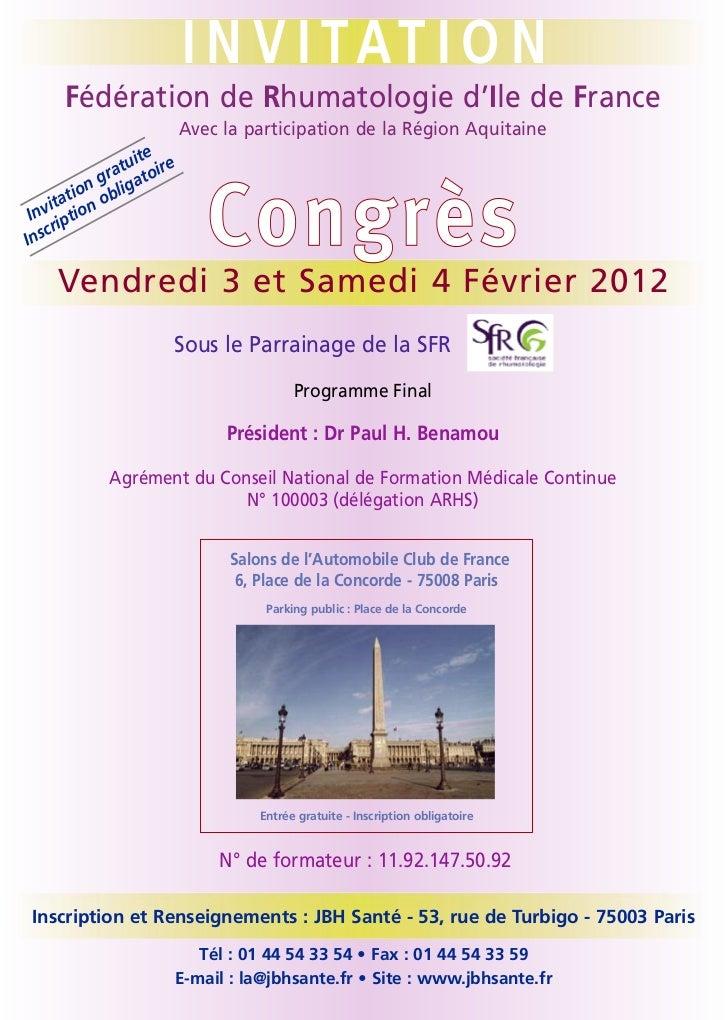 I N V I TAT I O N     Fédération de Rhumatologie d'Ile de France                         Avec la participation de la Régio...