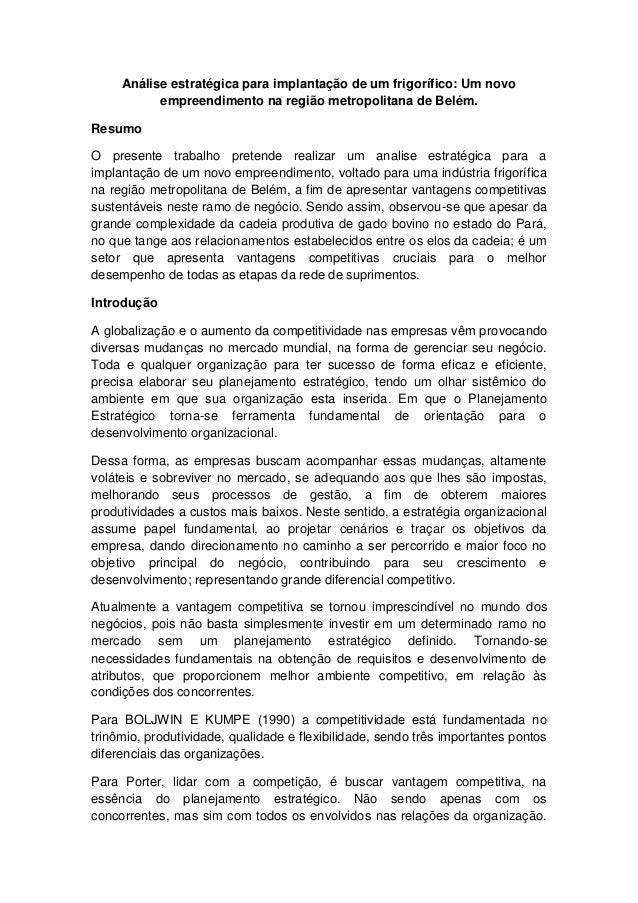 Análise estratégica para implantação de um frigorífico: Um novo empreendimento na região metropolitana de Belém. Resumo O ...