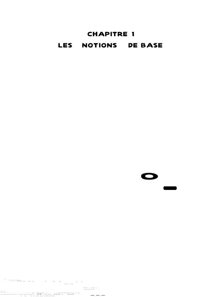 CHAPITRE 1                                          LES                     NOTIONS DE BASE                               ...