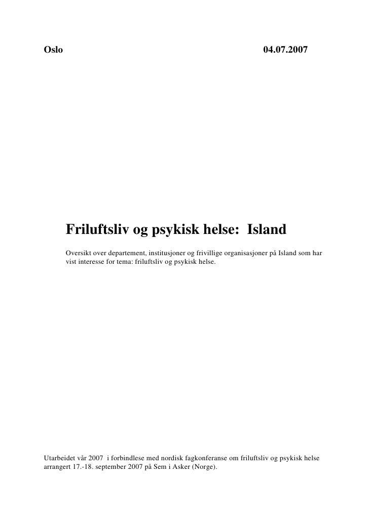 Oslo                                                                      04.07.2007            Friluftsliv og psykisk hel...