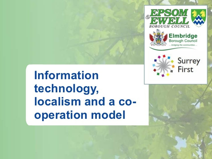 Information technology, localism and a co-operation model