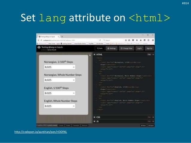 Set lang attribute on <html> http://codepen.io/aardrian/pen/rOGYNL #ID24