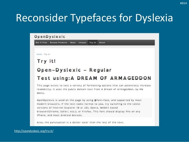 Reconsider Typefaces for Dyslexia http://opendyslexic.org/try-it/ #ID24