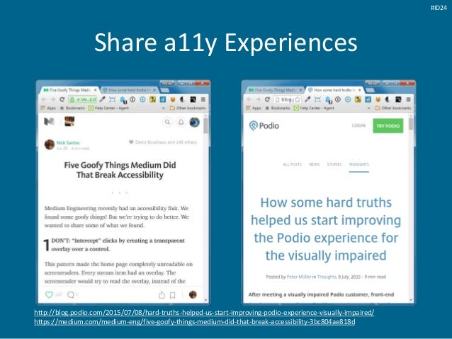 Share a11y Experiences http://blog.podio.com/2015/07/08/hard-truths-helped-us-start-improving-podio-experience-visually-im...
