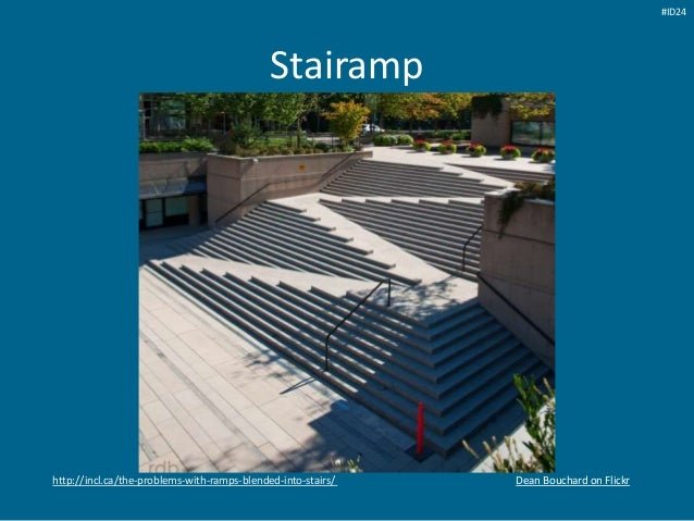 Stairamp Dean Bouchard on Flickrhttp://incl.ca/the-problems-with-ramps-blended-into-stairs/ #ID24