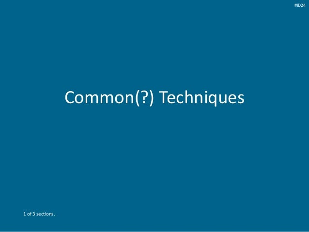 Common(?) Techniques 1 of 3 sections. #ID24