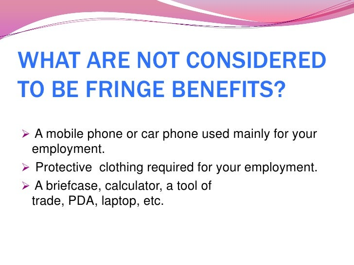 What Is Considered a Fringe Benefit? | Bizfluent