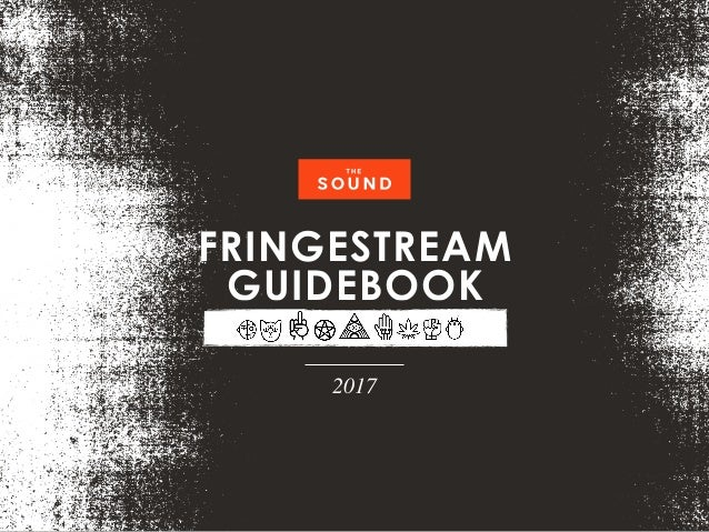 FRINGESTREAM GUIDEBOOK 2017