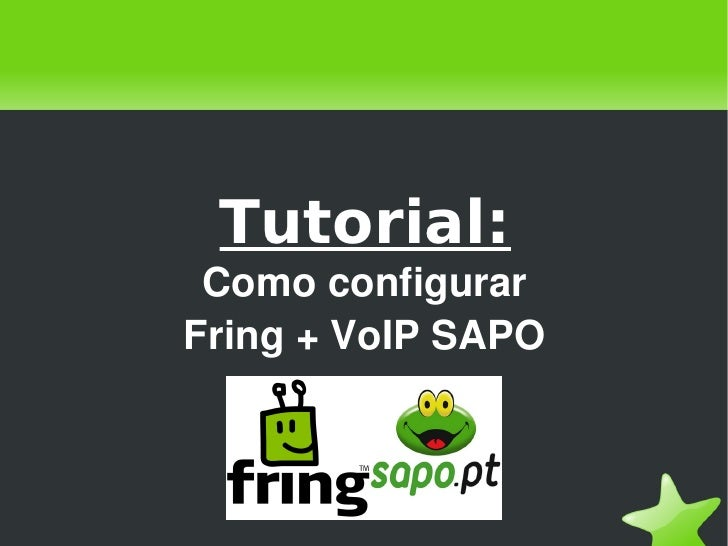 Tutorial: Como configurar Fring + VoIP SAPO