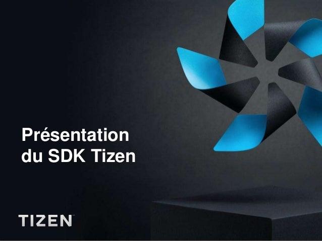 Présentationdu SDK Tizen