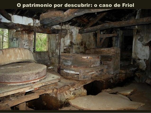 O patrimonio por descubrir: o caso de Friol